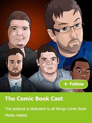 The Comic Book Cast - this podcast is dedicated to all things Comic Book Media related.